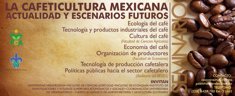 La cafeticultura mexicana, actualidad y escenarios futuros